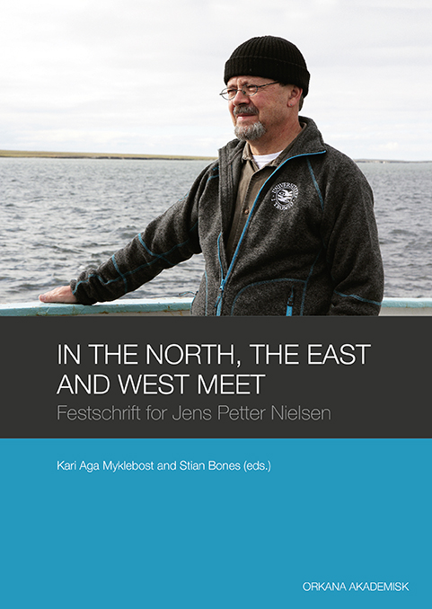 In the North, the East and West meet Festschrift for Jens Petter Nielsen