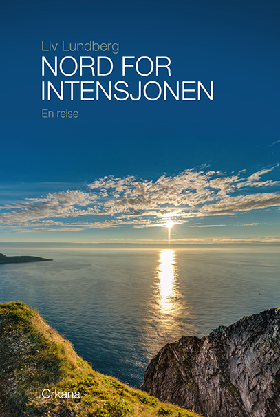 Nord for intensjonen - en reise