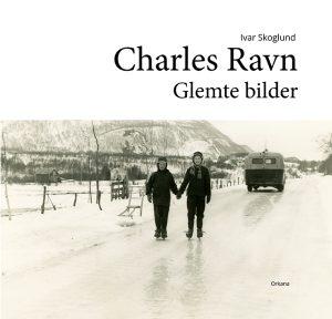 Charles Ravn – glemte bilder