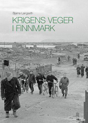 Krigens veger i Finnmark